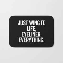 Just Wing It Funny Quote Bath Mat