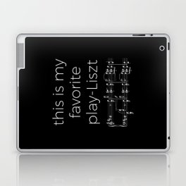 This is my favorite play-Liszt (dark colors) Laptop & iPad Skin