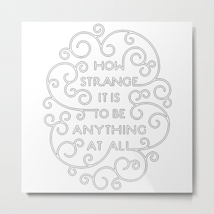 344acc3f1 Neutral Milk Hotel - How Strange It Is To Be Anything At All Metal Print