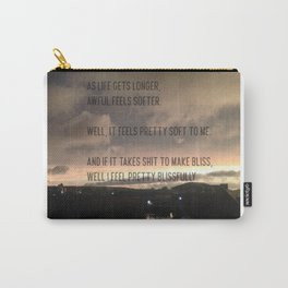 "Modest Mouse Lyric From ""The View"" Carry-All Pouch"