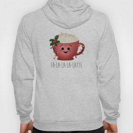 Fa-la-la-la-latte Hoody