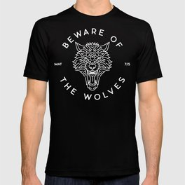 Beware of the Wolves (white) T-shirt