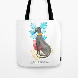 Have a Greyt Day Tote Bag