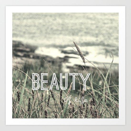 Beauty of Life Art Print