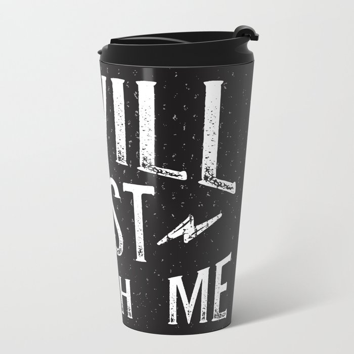 I Will... Just Watch Me Metal Travel Mug
