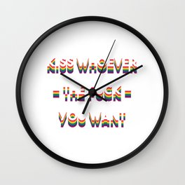 Kiss Whoever The Fuck You Want Full Of Sarcasms T-shirt Design Weary Arrogant Bitter Lips Kissing Wall Clock
