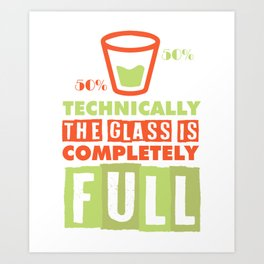 scientist optimist pessimist glass gift Art Print