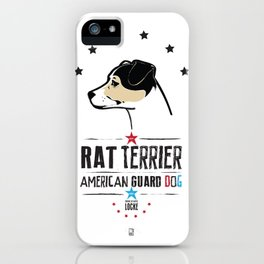 Rat Terrier: American Guard Dog iPhone Case