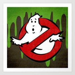 I Ain't Afraid of No Ghosts... Art Print