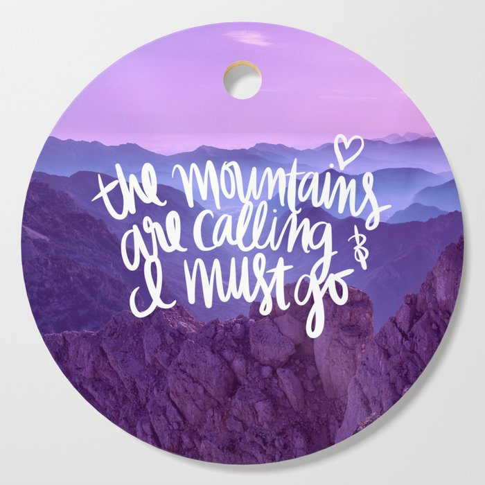 Mountains Are Calling Cutting Board