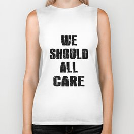 we should all care racing Biker Tank