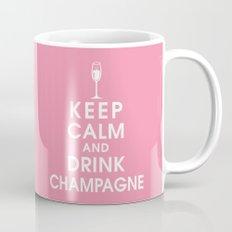 Keep Calm and Drink Champagne Mug
