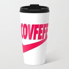 Covfefe [PINK] Travel Mug