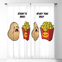 Is That You Bro French Fries For French Fries Lover Blackout Curtain