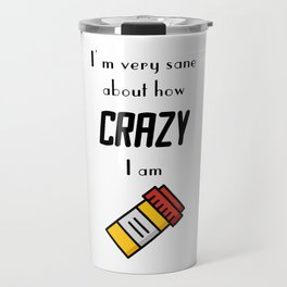 Carrie Fisher Crazy Quote Travel Mug