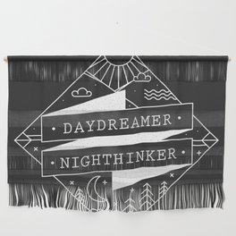 daydreamer nighthinker Wall Hanging