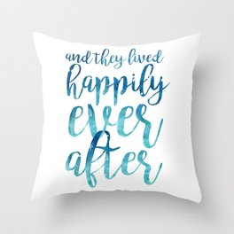 And they live happily ever after... Throw Pillow