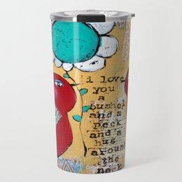 I love you a bushel and a peck, whimsical birds with flower Travel Mug