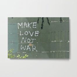 Make love not war Metal Print