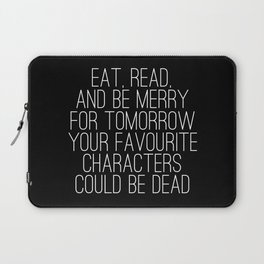 Eat, Read, and be Merry... (inverted) Laptop Sleeve