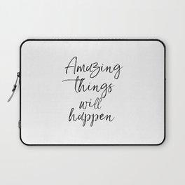 Amazing Things Will Happen, Inspirational Print, Printable Art, Bedroom Wall Art Laptop Sleeve