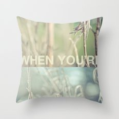 you're pretty when you're dead Throw Pillow