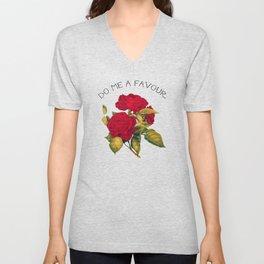 Do Me A Favour Rose Unisex V-Neck