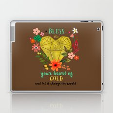 Bless your Heart of Gold Laptop & iPad Skin