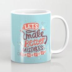Better Mistakes Mug