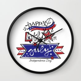 happy independence day american and i'm proud of Wall Clock