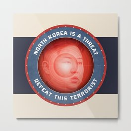 North Korea Is A Threat Metal Print