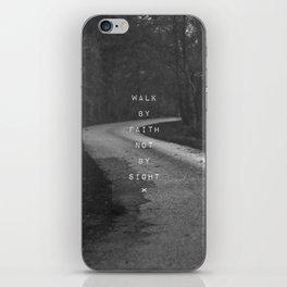 Faith not Sight iPhone Skin