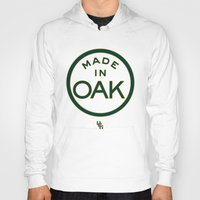oakland Hoodies featuring Made in OAK - Oakland A's by DCMBR - December Creative Group