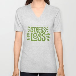 Stress Less Unisex V-Neck