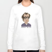woody allen Long Sleeve T-shirts featuring Woody Allen by Pixel Faces