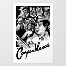 Corpsablanca Art Print