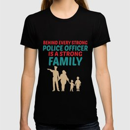 Strong Police Family Design T-shirt