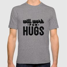 Will Work For Hugs Mens Fitted Tee LARGE Tri-Grey