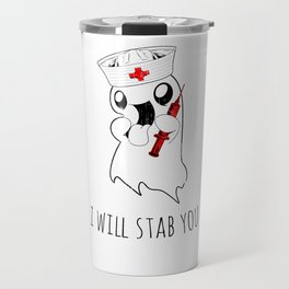 Halloween Costume I Will Stab You Nurse Gift Travel Mug