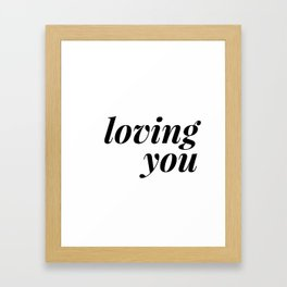 loving you is easy (1 of 2) Framed Art Print