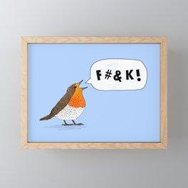 Fuck Robin Framed Mini Art Print