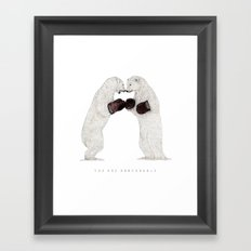 You Are Unbearable Framed Art Print
