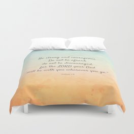Be Strong and Courageous, Bible Quote, Joshua 1:9 Duvet Cover