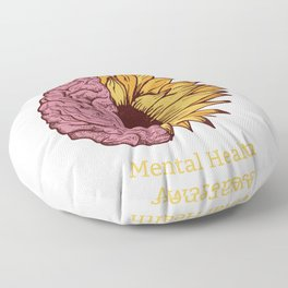 The Sun Will Rise Mental Health Awareness Floor Pillow