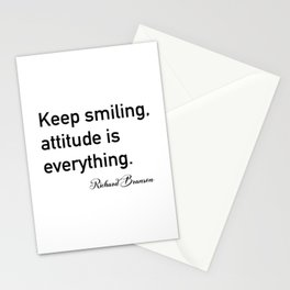 Keep smiling, attitude is everything. - Richard Branson Stationery Cards
