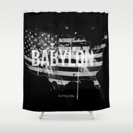 Babylon is falling Shower Curtain