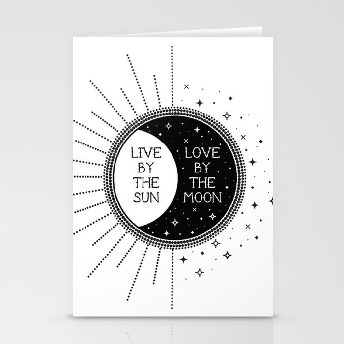 Live by the Sun Love by the Moon Stationery Cards