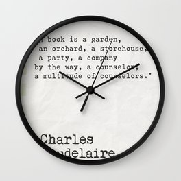 Charles Baudelaire quote about books Wall Clock