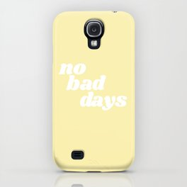 no bad days VIII iPhone Case