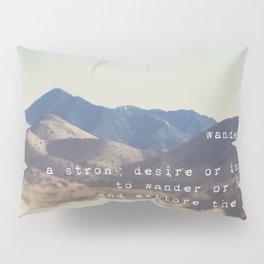 wanderlust ... Pillow Sham